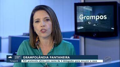 Polícia civil indica três delegados para assumir investigação da Grampolândia Pantaneira - Polícia civil indica três delegados para assumir investigação da Grampolândia Pantaneira.