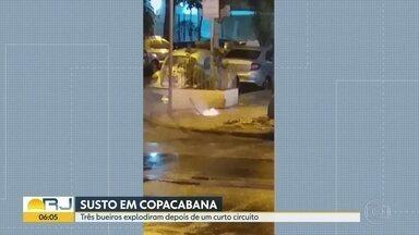Bueiros explodem após curto circuito em Copacabana - Em Copacabana, 3 bueiros explodiram na noite desta terça (7). Moradores se assustaram, mas ninguém se feriu.