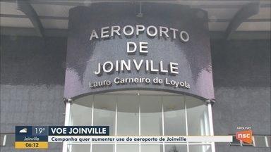 Campanha 'Voe Joinville' quer aumentar o uso do aeroporto - Campanha 'Voe Joinville' quer aumentar o uso do aeroporto