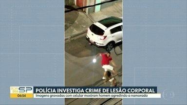 Homem é filmado agredindo namorada em SP - Ele prestou depoimento á polícia.