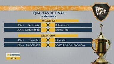 Confira os jogos da Taça EPTV de Futsal Ribeirão Preto nesta quinta-feira (9) - Times entram em quadra em Miguelópolis (SP) e Luiz Antônio (SP). Partidas começam às 20h15.