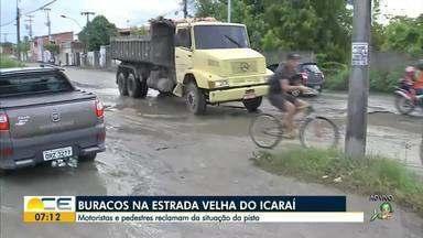 Moradores de Caucaia reclamam de buraqueira - Motoristas dizem que estrada que dá acesso à praia do Icaraí está abandonada.