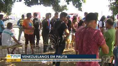 Reunião trata sobre políticas de abrigamento aos venezuelanos em Santarém - O encontro teve como objetivo traçar estratégias para melhorar o atendimento aos refugiados no município.