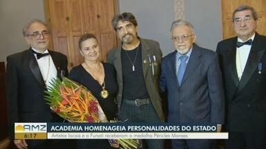 Academia Amazonense de Letras homenageia personalidades do AM - Artistas locais e a Funati receberam a medalha Péricles Moraes.