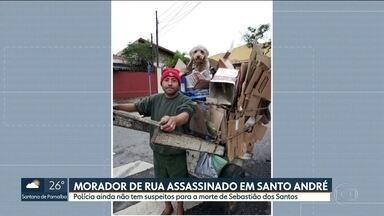 Morador de rua é assassinado em Santo André - Polícia ainda não tem suspeitos para a morte de Sebastião Lopes dos Santos.