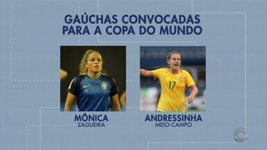 Duas gaúchas foram convocadas para a Copa do Mundo de Futebol Feminino - Jogadora do Inter também foi convocada.