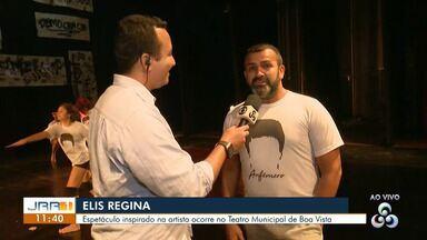 """Espetáculo """"Anfêmero"""" faz homenagem a Elis Regina neste sábado (18) em Boa Vista - Atração musical ocorre no Teatro Municipal de Boa Vista, às 19h."""