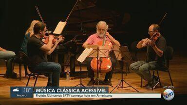 Projeto 'Concertos EPTV' faz apresentação gratuita em Americana - Cidade é a primeira a receber projeto 'Concertos EPTV 2019'.