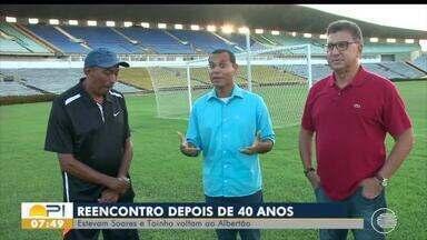 Estevam Soares e Toinho voltam ao Albertão para relembrar momentos - Estevam Soares e Toinho voltam ao Albertão para relembrar momentos
