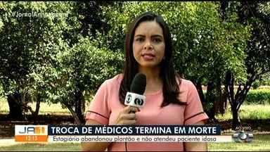 Idosa morre após médicos repassarem plantão para estudante, que saiu mais cedo - Profissional responsável originalmente pelo atendimento foi exonerada pela prefeitura.