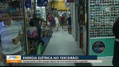 Energia elétrica de volta ao Terceirão em João Pessoa - Comerciantes já têm energia depois de novo transformador e gerador.
