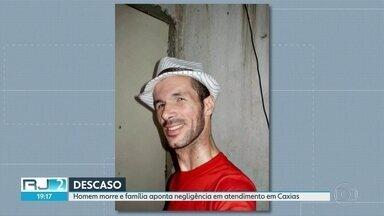 Homem morre e família aponta negligência em atendimento em UPA de Caxias - Silvio Gomes de Vasconcelos tinha 37 anos e morreu no dia 11 de maio.