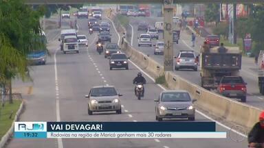 Rodovias na região de Maricá, RJ, ganham mais 30 radares - Assista a seguir.