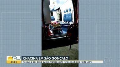 Ataque a bar deixa quatro pessoas mortas e 7 feridas em São Gonçalo - A Delegacia de Homicídios está investigando o ataque a um bar em São Gonçalo neste domingo (26). Um homem atirou contra o estabelecimento e atingiu 11 pessoas, quatro morreram.