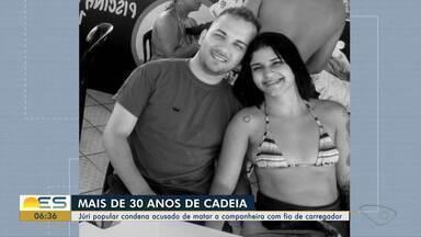 Acusado de matar namorada com fio de carregador é condenado, no ES - Rubens Almeida Dias Júnior foi a júri popular nesta quarta-feira (29) e recebeu a sentença de mais de 30 anos de prisão.