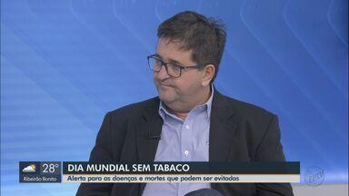 Dia mundial sem tabaco: especialista alerta para doenças e mortes que podem ser evitadas - Objetivo da data é a prevenção.