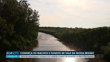 Meio Dia Paraná vai estrear série sobre riachos e rios - A Solange Riuzim e o Adilson Marques vão mostrar os cuidados com as águas