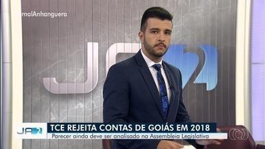 TCE de Goiás rejeita previamente as contas de 2018 dos governos de Perillo e José Eliton - Parecer contrário nunca tinha acontecido antes nas gestões de Morconi. Alego vai receber comunicado do Tribunal.