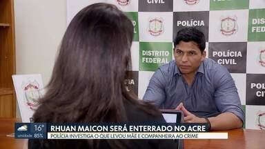 Corpo Rhuan Maicon será enterrado em Rio Branco (AC) - undefined