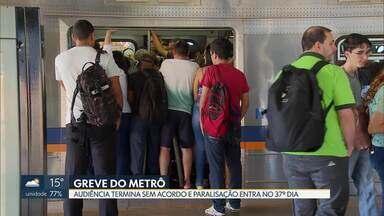 Audiência de conciliação entre metroviários e representantes do Metrô termina sem acordo - A paralisação da categoria entra no 37º dia nesta sexta-feira (7).
