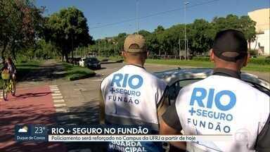 Começa hoje o programa Rio + Seguro, no campus da UFRJ, na Ilha do Fundão - O projeto vai melhorar o patrulhamento no Campus, pra dar mais segurança a estudantes, professores e funcionários