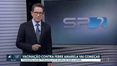 Começa na segunda (10) a campanha de vacinação contra a febre amarela em SP - A secretaria estadual de Saúde planeja aumentar a cobertura vacinal, que hoje é de pouco mais de 70%. Este ano, o estado de São Paulo registrou 66 casos de febre amarela.