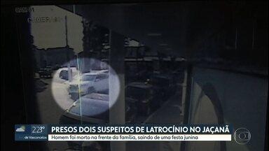 Polícia prende dois homens suspeitos de latrocínio no Jaçanã - Um pai de família foi morto na saída de uma festa junina em uma escola antes de ter o carro roubado.