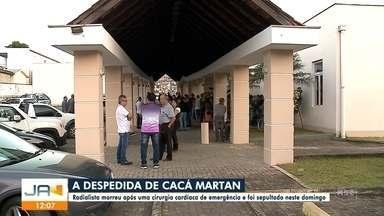 Radialista Cacá Martan é sepultado em Joinville - Radialista Cacá Martan é sepultado em Joinville