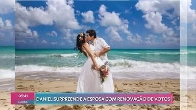 Daniel surpreende a esposa com renovação de votos - Depois de 9 anos de casado, o cantor decidiu fazer uma surpresa romântica para a amada