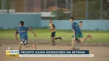 Esporte transforma realidade de jovens no bairro Betânia, em Manaus - Projeto funciona duas vezes na semana e existe desde 1999.