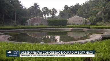 Alesp aprova concessão do Jardim Botânico - Zoológico e Zoo Safári também estão no pacote.