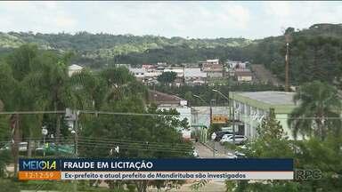 Prefeito e ex-prefeito de Mandirituba estão entre os denunciados por fraude em licitação - Mulher do atual prefeito também foi denunciada.