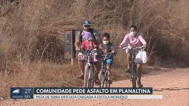 Moradores de Planaltina pedem asfaltamento da DF-131 - Redação Móvel mostra dificuldade para chegar à escola do Núcleo Rural Monjolo. Caminho pela DF-131 é de terra batida e comunidade sofre com a poeira na época da seca e a lama na época da chuva.