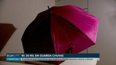 Prefeitura de Palotina gasta R$ 30 mil com guarda-chuvas - A secretaria de Saúde quer incentivar mulheres a fazer exames contra o câncer.
