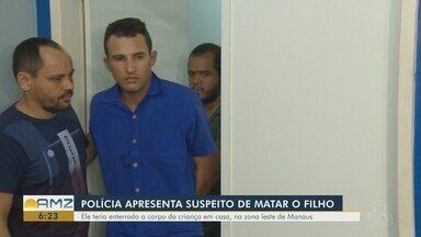 Polícia apresenta homem suspeito de matar e enterrar o próprio filho, em Manaus - Ele teria enterrado o corpo da criança em casa.
