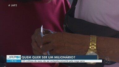 Mega Sena paga R$ 125 milhões na quarta-feira, 19 - Fomos às ruas ver a expectativa dos apostadores amapaenses.