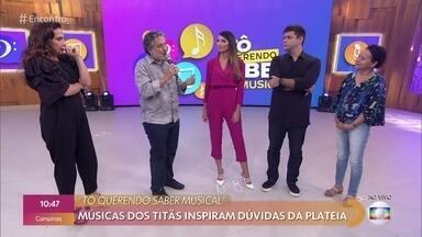 Músicas dos Titãs inspiram dúvidas da plateia - Confira o 'Tô Querendo Saber' musical