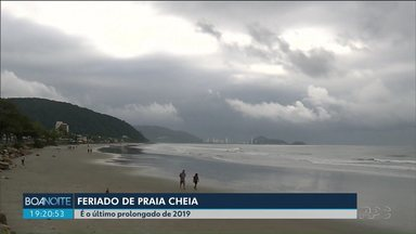 Feriado começa com tempo fechado no litoral - Previsão é de tempo seco até o final de semana.