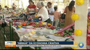 Gastronomia, música e oficinas com tema junino em João Pessoa - É o Arraial da Economia Criativa.