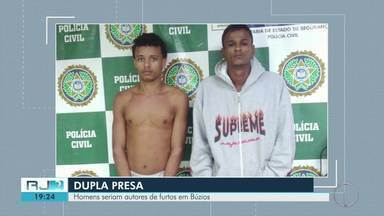 Dois homens são presos suspeitos de furtar casas em Búzios, no RJ - Assista a seguir.