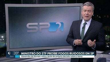 Ministro do STF proíbe fogos ruidos em São Paulo - Alexandre de Moraes voltou atrás da própria decisão sobre o tema