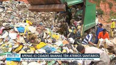 Pesquisa aponta que apenas 43 cidades baianas têm aterro sanitário - Conforme levantamento, mais de 13 mil toneladas de lixo são produzidas por dia no estado e grande parte é descartada a céu aberto.