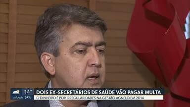 Tribunal de Contas do DF determinou que ex-secretários de saúde paguem multa - Irregularidades foram apuradas em 2014, durante gestão de Agnelo Queiroz.