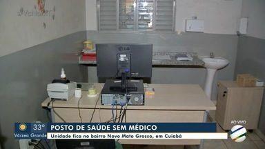 Falta de médicos na unidade de saúde do Novo Mato Grosso, em Cuiabá - Falta de médicos na unidade de saúde do Novo Mato Grosso, em Cuiabá.