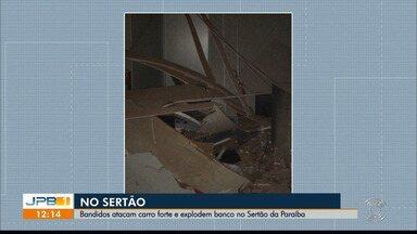 Bandidos atacam carro-forte e explodem banco no Sertão da Paraíba - Os bandidos tentaram interceptar um carro-forte na cidade de Paulista.