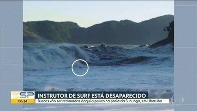 Instrutor de surfe está desaparecido em Ubatuba - Buscas vão ser retomadas daqui a pouco na praia da Sununga