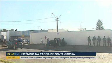 Incêndio atinge cadeia de Ponta Grossa - Galeria com 79 presos pegou fogo. As celas atingidas devem passar por reparos.