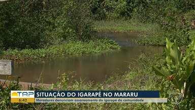 Moradores do bairro Mararu, em Santarém, se preocupam com o assoreamento do igarapé - Aos poucos o manancial está desaparecendo, há muita areia no local.