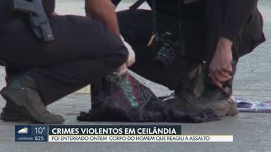 Enterrado corpo do trabalhador que reagiu a assalto em Ceilândia - Polícia diz que já identificou autor do crime, um homem de 22 anos que tem extensa ficha criminal.