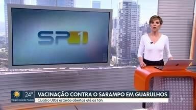 Campanha contra o sarampo na Grande São Paulo - Unidades estão abertas em Guarulhos para vacinar a população de 15 a 29 anos